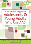 Transition Strategies for Adolescents   Young Adults who Use AAC