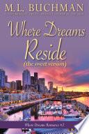 Where Dreams Reside  sweet