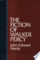 The Fiction of Walker Percy