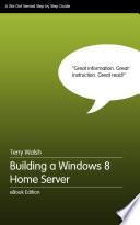 Building a Windows 8 Home Server