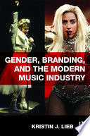 Gender  Branding  and the Modern Music Industry