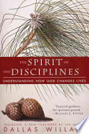 The Spirit of the Disciplines   Reissue