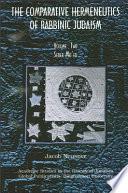 Comparative Hermeneutics of Rabbinic Judaism  The  Volume Two