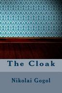 The Cloak by Nikolai Vasilevich Gogol