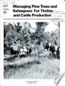 Managing pine trees and bahiagrass for timber and cattle production