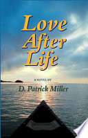 Love After Life  a Novel