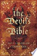 The Devil's Bible: A Novel (Bohemian Gospel)