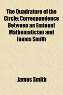 download ebook the quadrature of the circle; correspondence between an eminent mathematician and james smith pdf epub