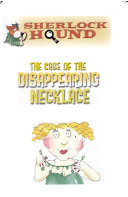 The case of the disappearing necklace