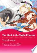 THE SHEIK   THE VIRGIN PRINCESS