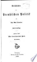 Geschichte der preussischen politik: th., 1.-2. abth. Die territoriale zeit. 1868-70