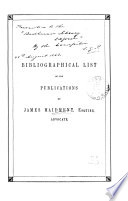 Bibliographical list of the various publications by James Maidment ... from ... M.DCCC.XVII to M.DCCC.LIX.
