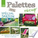 Palettes r  cup  sp  cial jardin
