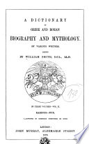 Dictionary of Greek and Roman Biography and Mythology by Various Writers