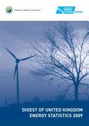 Digest of United Kingdom Energy Statistics 2009