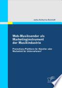 Web-Musiksender Als Marketinginstrument Der Musikindustrie