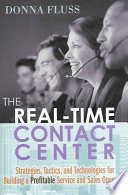 The Real time Contact Center