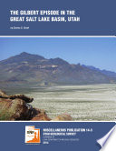 The Gilbert Episode In The Great Salt Lake Basin, Utah : the gilbert episode in the bonneville basin...