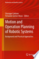 Motion And Operation Planning Of Robotic Systems book