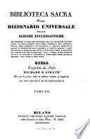 Biblioteca sacra ovvero Dizionario universale delle scienze ecclesiastiche    per la prima volta     tradotta ed ampliata da una societa di ecclesiastici