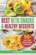 Best Keto Snacks And Healthy Desserts