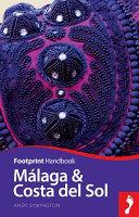M Laga And Costa Del Sol Footprint Focus Guide