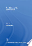The Ethics of the Environment