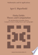 Finite Fields  Theory and Computation