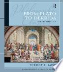Philosophic Classics  From Plato to Derrida
