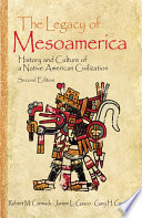 The Legacy of Mesoamerica