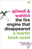 The Fire Engine That Disappeared (The Martin Beck series, Book 5)