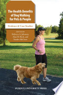 The Health Benefits of Dog Walking for People and Pets