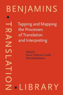 Tapping and Mapping the Processes of Translation and Interpreting