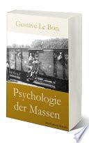 Psychologie Der Massen Gustave Le Bon