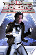 Dirk Benedict in the 25th Century  trade paperback