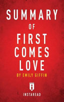 Summary of First Comes Love