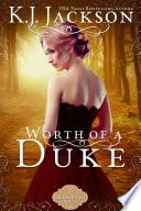 Worth of a Duke