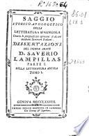 Saggio storico-apologetico della letteratura spagnuola contro le pregiudicate opinioni di alcuni moderni scrittori italiani : dissertazioni