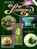 The Collector S Encyclopedia Of Limoges Porcelain