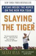 Slaying The Tiger : of today's boldest young sportswriters...
