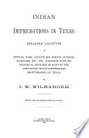 Indian Depredations in Texas
