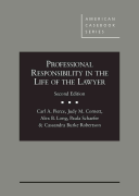Professional Responsibility in the Life of the Lawyer 2d