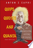 Quips  Quotes  and Quanta