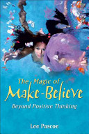 The Magic of Make Believe