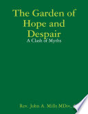 The Garden of Hope and Despair  A Clash of Myths
