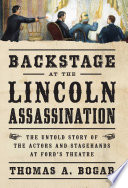 Backstage at the Lincoln Assassination Book PDF