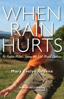 When Rain Hurts