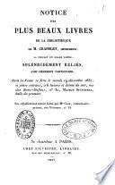 Notice des plus beaux livres de la bibliothèque de M. Crapelet, imprimeur
