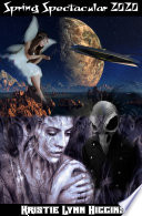 Spring Spectacular 2020 A Healthy Dose Of Science Fiction Fantasy Horror And Mystery