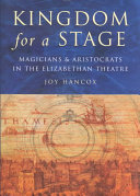 Kingdom for a Stage Theaters In Elizabethan London How They